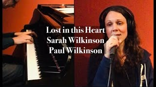 Lost in this Heart - with Sarah Wilkinson