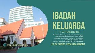IBADAH KELUARGA   17 SEPTEMBER 2020   GKJW JEMAAT SURABAYA