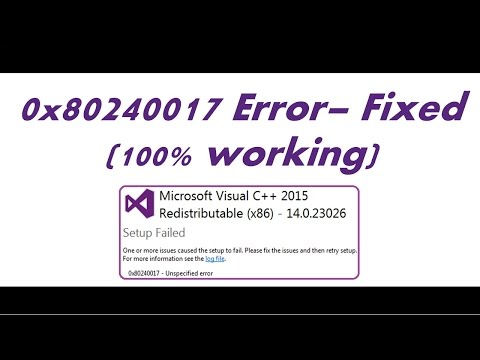 0x80240017 Unspecified Error Setup failed - Microsoft Visual C++ Redistributable Error Fix