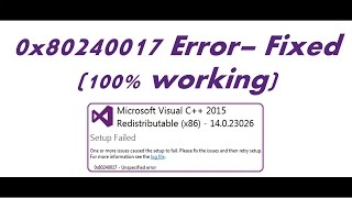 Video 0x80240017 Unspecified Error Setup failed - Microsoft Visual C++ Redistributable Error Fix download MP3, 3GP, MP4, WEBM, AVI, FLV Maret 2018