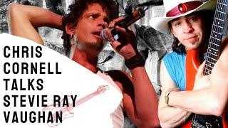 Chris Cornell Talks Stevie Ray Vaughan