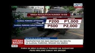 Pagpapataw ng mas mataas na multa sa illegal parking, binawi ng MMDA