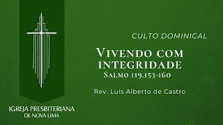 [Culto Dominical] Vivendo com Integridade | IPNL | 30.08.2020