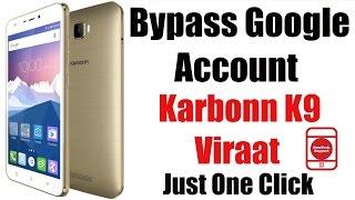 Bypass Google Account Karbonn K9 Viraat Just One Click