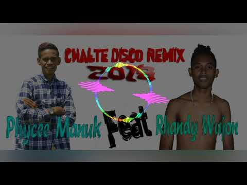 Chalte Disco Remix 2018__Phyce Manuk ft Randy Wujon