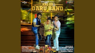 Kal Se Daru Band