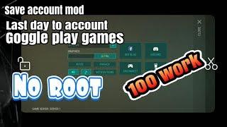 Cara Mengsave account Mod Last day ke acoount Play Games ( Tutorial ) Eps 1