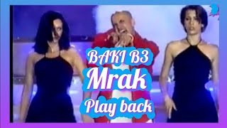 BAKI B3 -MRAK VIDEO ( 1999 )