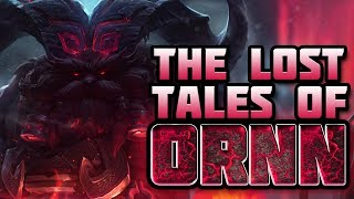 The Lost Tales of Ornn (Ornn Lore)