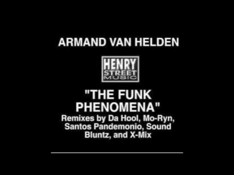 Armand Van Helden - The Funk Phenomena (X-Mix remix)