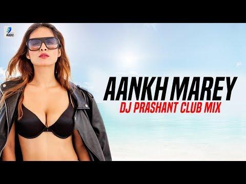 Aankh Marey (Club Mix) | DJ Prashant | Simmba | Ranveer Singh | Sara Ali Khan