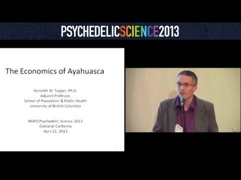 The Economics of Ayahuasca - Ken Tupper