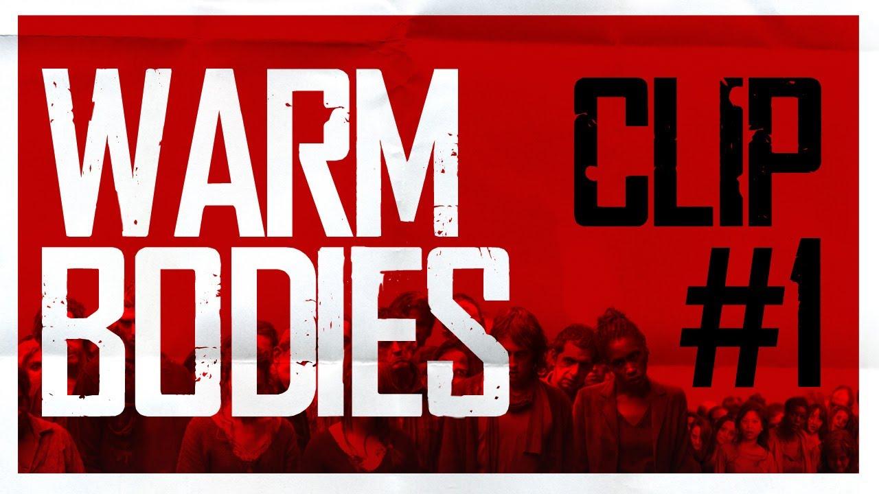 Download Warm Bodies - Clip 1