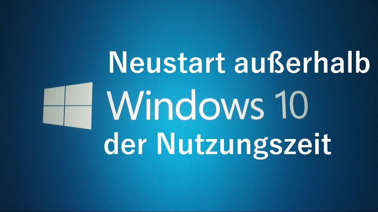 windows neustart au erhalb der nutzungszeit verhindern