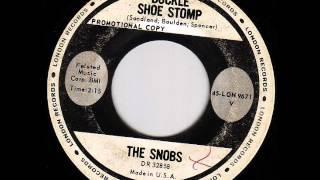 Snobs - Buckle Shoe Stomp