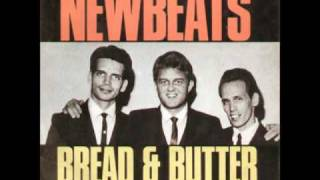 Newbeats Bread And Butter