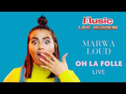 Youtube: Marwa Loud interprète«Oh La Folle» en LIVE pour sa M6 Music Live Session