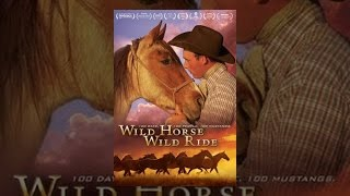 Wild Horse Wild Ride