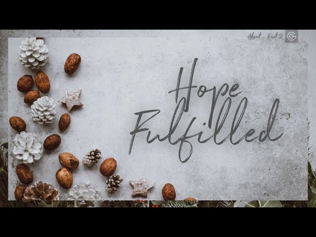 """Hope Fulfilled"" with Richard Burgess 