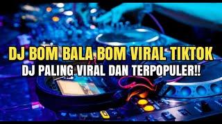 Download Dj Bom Bala Bom Yang Lagi Viral Di Tik Tok