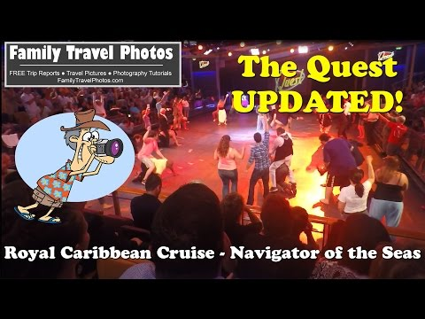 The Quest Show - Navigator of the Seas Caribbean Cruise 2015 UPDATED!