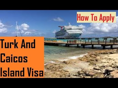 Island : Turk And Caicos Island Visa : How To Apply Online