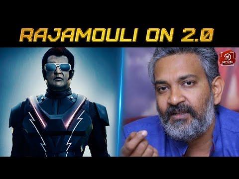 Rajamouli On 2.0! Rajinikanth   Shankar   Akshay Kumar