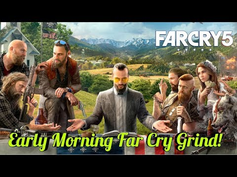 Early Morning Far Cry 5 Grind w/Greenscreen|Interactive Streamer|Road To 900 Sub