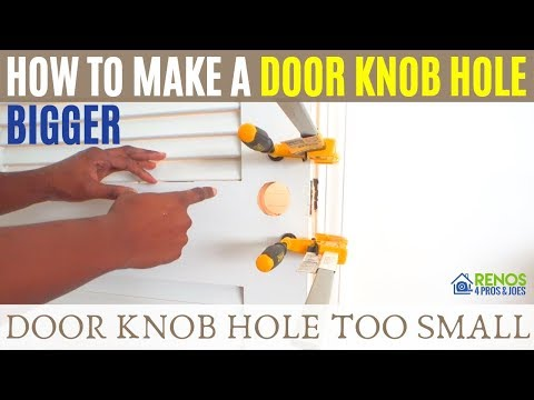 How to Make a Door Knob Hole Bigger - YouTube