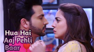 Most Romantic Song... Hua hai aaj pehli baar 💓💓💓 full song VM 💖KARAN❣️ PREETA 💖❣️❣️❣️