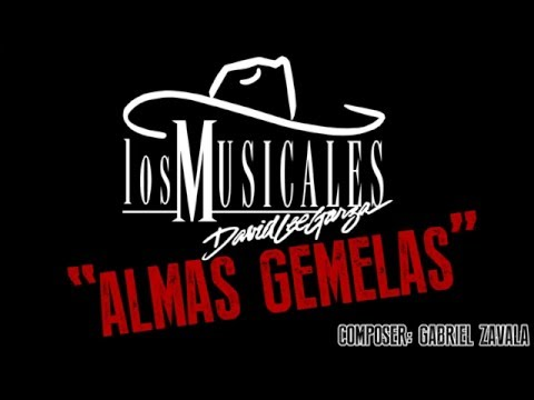 David Lee Garza y Los Musicales ''Almas Gemelas'' (Promo)