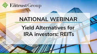 Yield Alternatives for IRA Investors: REITs - Video Image