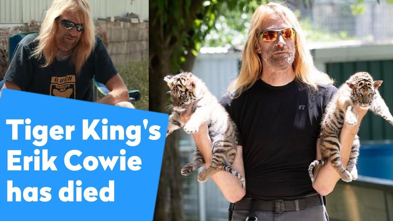 Erik Cowie Dies: 'Tiger King' Zookeeper Was 52