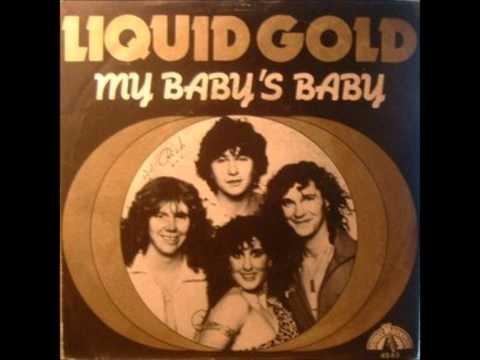 Liquid Gold - My Baby's Baby (Original Album Version) (1979)