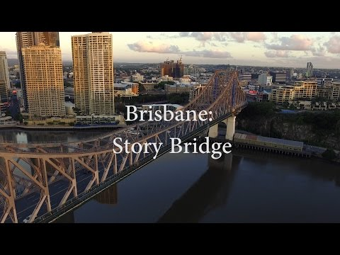 Drone Footage - Brisbane from above: Story Bridge