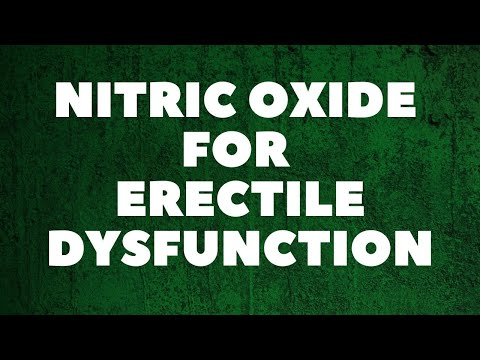 Nitric Oxide for ED -  A natural NO treatment for Erectile Dysfunction