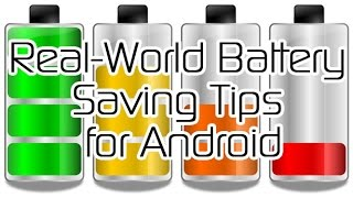 Real-World Battery Saving Tips for Android