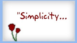 """Simplicity"" ~ Inspiring Quotes"