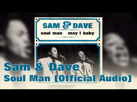 Sam & Dave - Soul Man (Official Audio) mp3