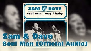 Sam & Dave - Soul Man (Official Audio)