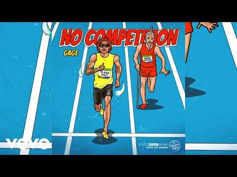 Gage - No Competition (Official Audio)
