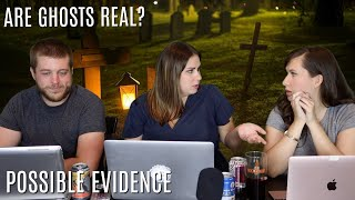 Are Ghosts Real? | Paranormal Evidence | Podcast #6