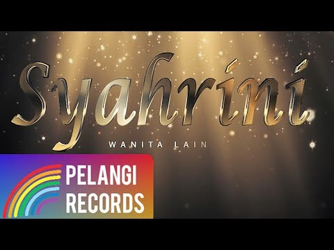 Syahrini - Wanita Lain (Official Lyric Video)