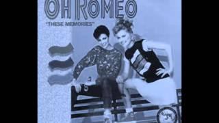 Oh Romeo  -Try It -(I