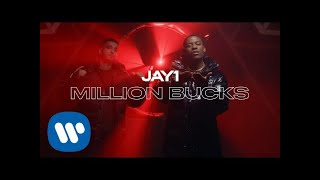 JAY1 - Million Bucks | Official Video