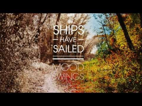 Ships Have Sailed - If Only (official audio)