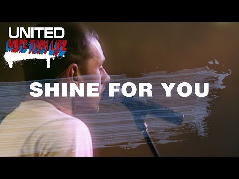 Shine For You - Hillsong UNITED - More Than Life mp3