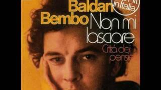 Dario Baldan Bembo - Non mi lasciare