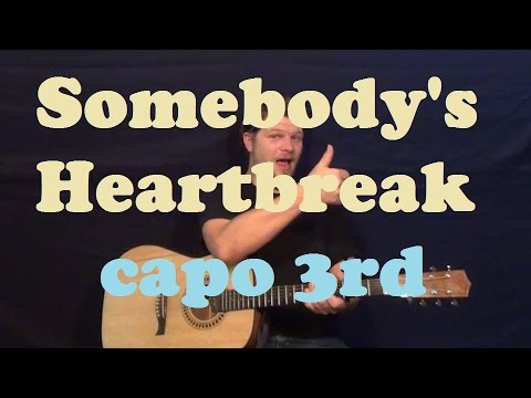 Somebodys Heartbreak (Hunter Hayes) Guitar Lesson Easy Strum Chords How to Play Tutorial