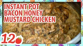 How to Make: Instant Pot Bacon Honey Mustard Chicken